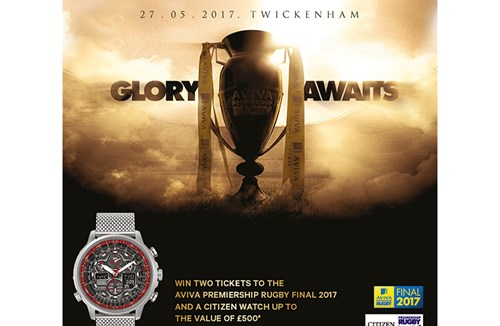 Win A Pair Of Tickets To The Aviva Premiership Rugby Final & A Citizen Watch