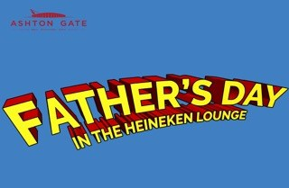 Celebrate Father's Day at Ashton Gate