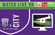 Watch City take on West Brom live online in the UK