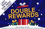 Double Rewards online and in-store!