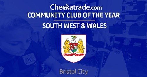 Bristol City named South West Checkatrade Community Club of the Year