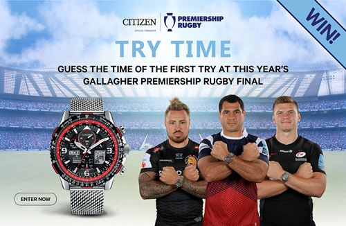 Win a Citizen watch by guessing time of first try at Premiership final
