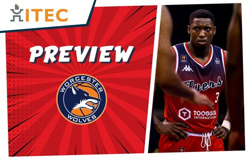 ITEC Game Preview: Worcester Wolves (H) - BBL Cup