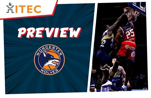 ITEC Game Preview: Worcester Wolves (A) - BBL Cup