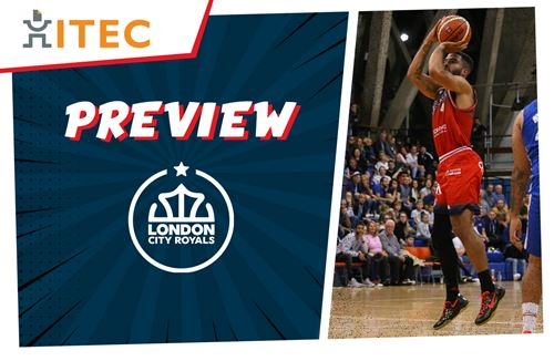 ITEC Game Preview: London City Royals (A) - BBL Cup