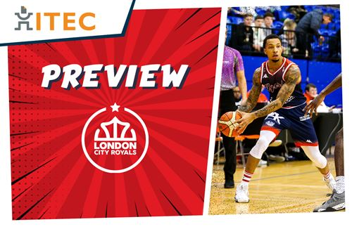 ITEC Game Preview: London City Royals (H) - BBL Cup SF