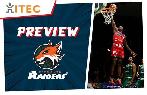 ITEC Game Preview: Plymouth Raiders (A) - BBL Championship