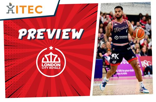ITEC Game Preview: London City Royals (H) - BBL Championship