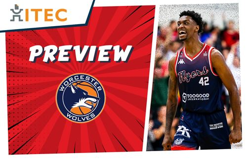 ITEC Game Preview: Worcester Wolves - BBL Cup Final