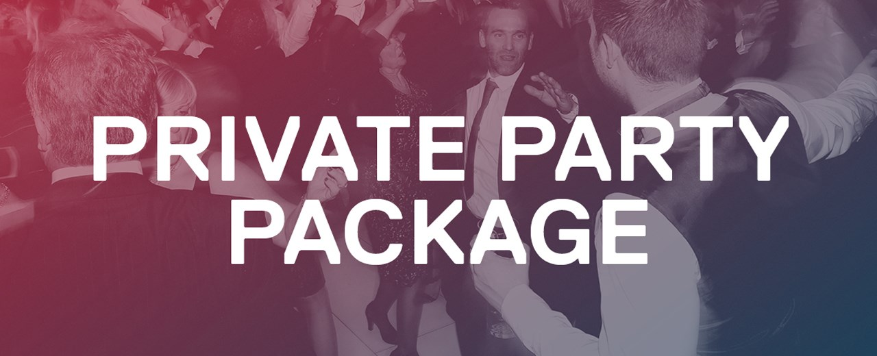 Private Party Package