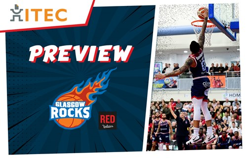 ITEC Game Preview: Glasgow Rocks (A) - BBL Championship