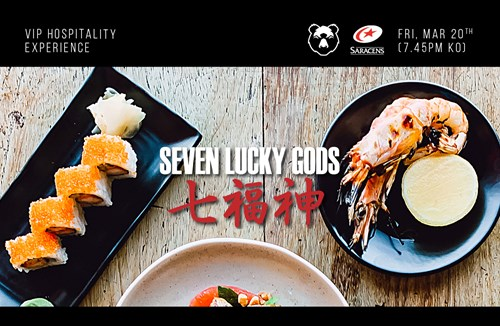 Seven Lucky Gods hospitality at Saracens clash
