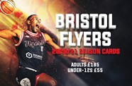 Bristol Flyers 2020/21 Season Cards now available for renewal
