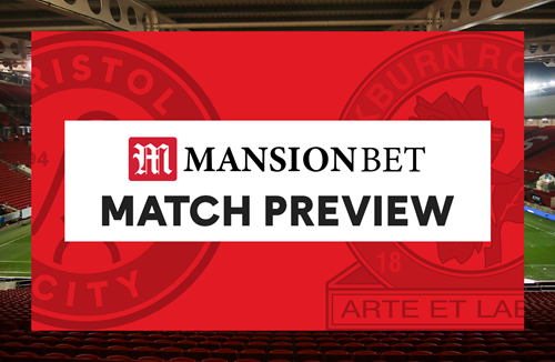 MansionBet Match Preview: Blackburn Rovers (H)