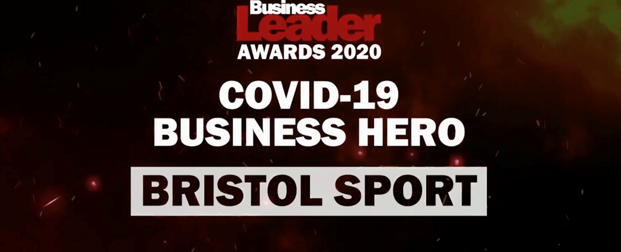 Bristol Sport wins Business Leader's Covid-19 Business Hero Award