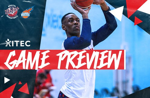 ITEC Game Preview - Bristol Flyers v Glasgow Rocks