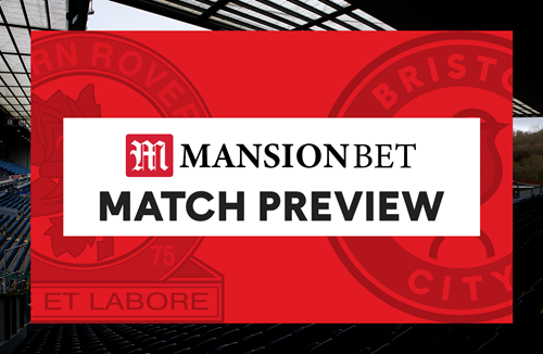 MansionBet Match Preview: Blackburn Rovers (A)