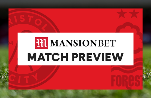 MansionBet Match Preview: Nottingham Forest (H)