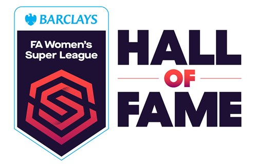 Barclays FA Women's Super League celebrates 10 year journey and launches first Hall of Fame