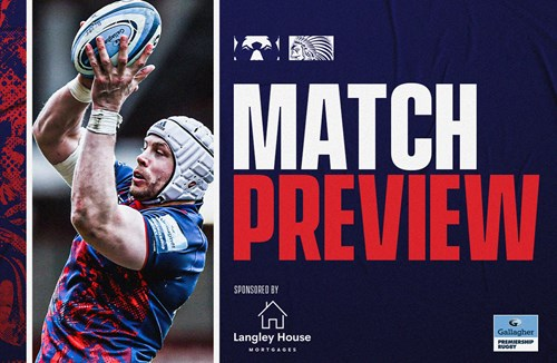Match preview: Exeter Chiefs (h) - Gallagher Premiership