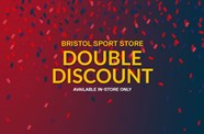 Double Discount At The Bristol Sport Store